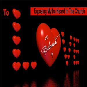 To Love Or Beloved?
